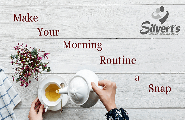 Make Your Morning Routine A Snap!